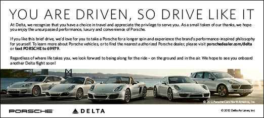 When customers are given a ride from one jetway to another, they are handed this card as a takeaway to thank them for flying with Delta and to find out more information about Porsche vehicles. (matthew-daniel.com)