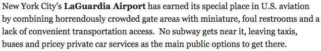 Here's how Bloomberg described LaGuardia airport